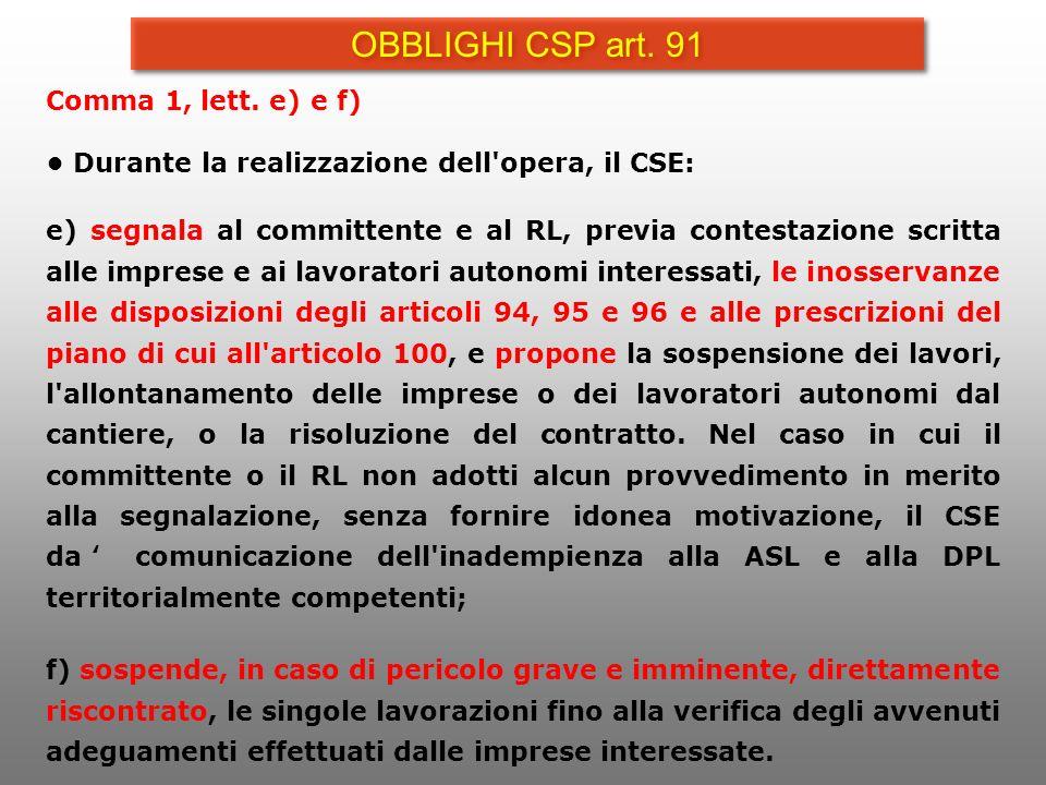 OBBLIGHI CSP art. 91 Comma 1, lett. e) e f)