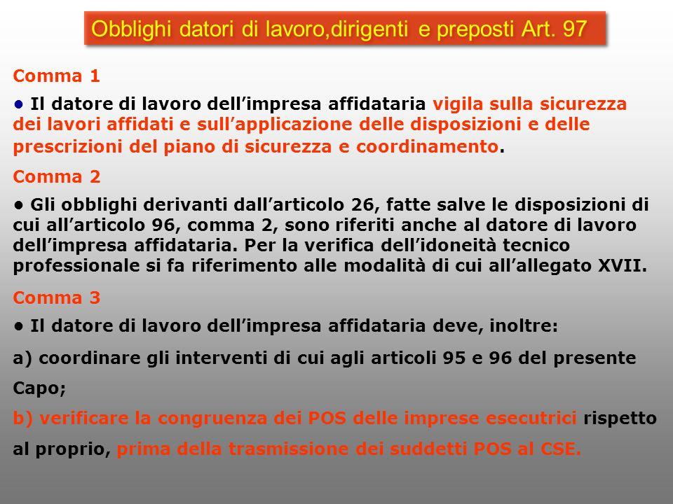 Obblighi datori di lavoro,dirigenti e preposti Art. 97