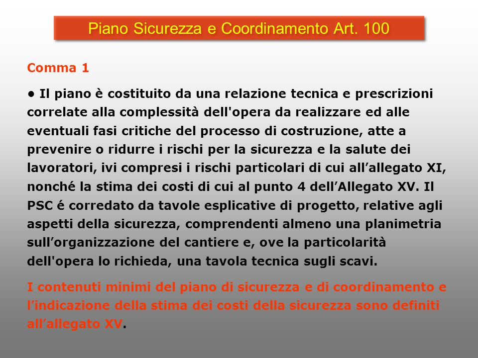 Piano Sicurezza e Coordinamento Art. 100