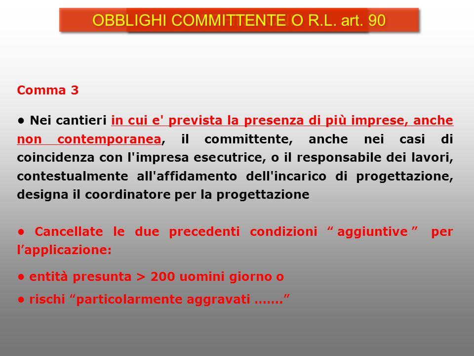 OBBLIGHI COMMITTENTE O R.L. art. 90