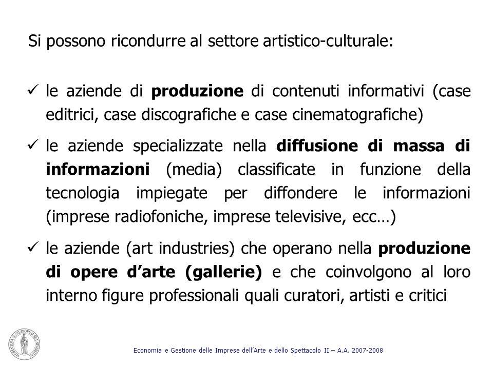 Si possono ricondurre al settore artistico-culturale: