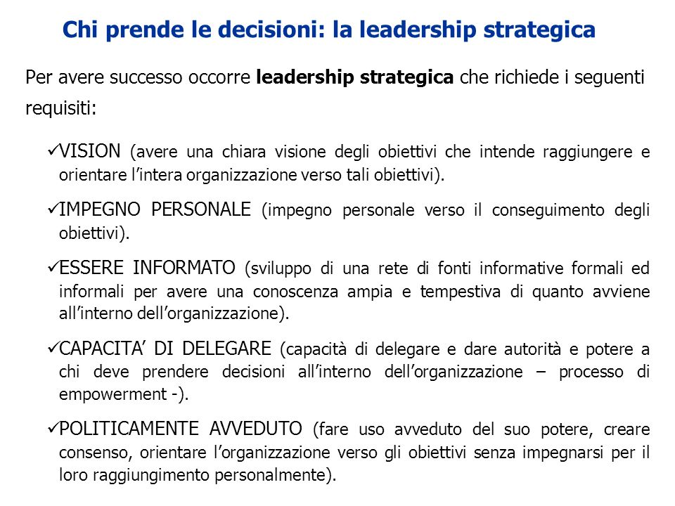 Chi prende le decisioni: la leadership strategica