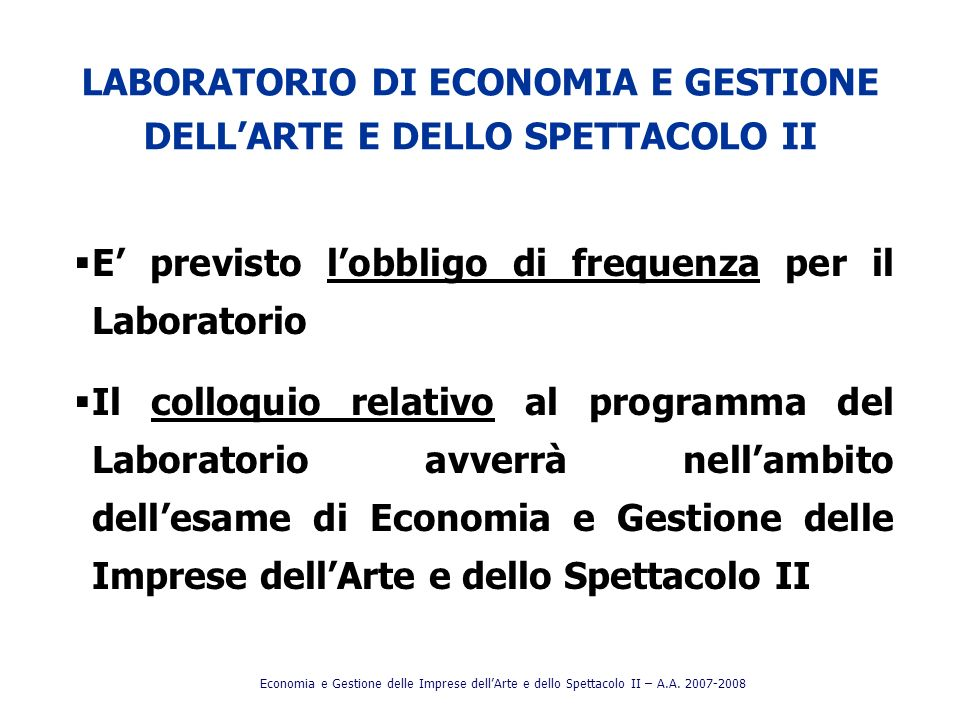 LABORATORIO DI ECONOMIA E GESTIONE DELL'ARTE E DELLO SPETTACOLO II