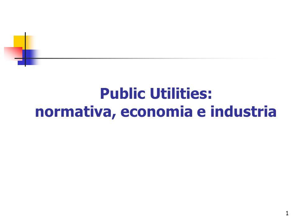 Public Utilities: normativa, economia e industria