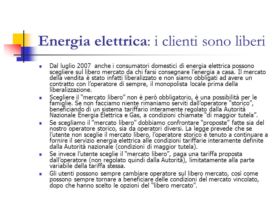Energia elettrica: i clienti sono liberi