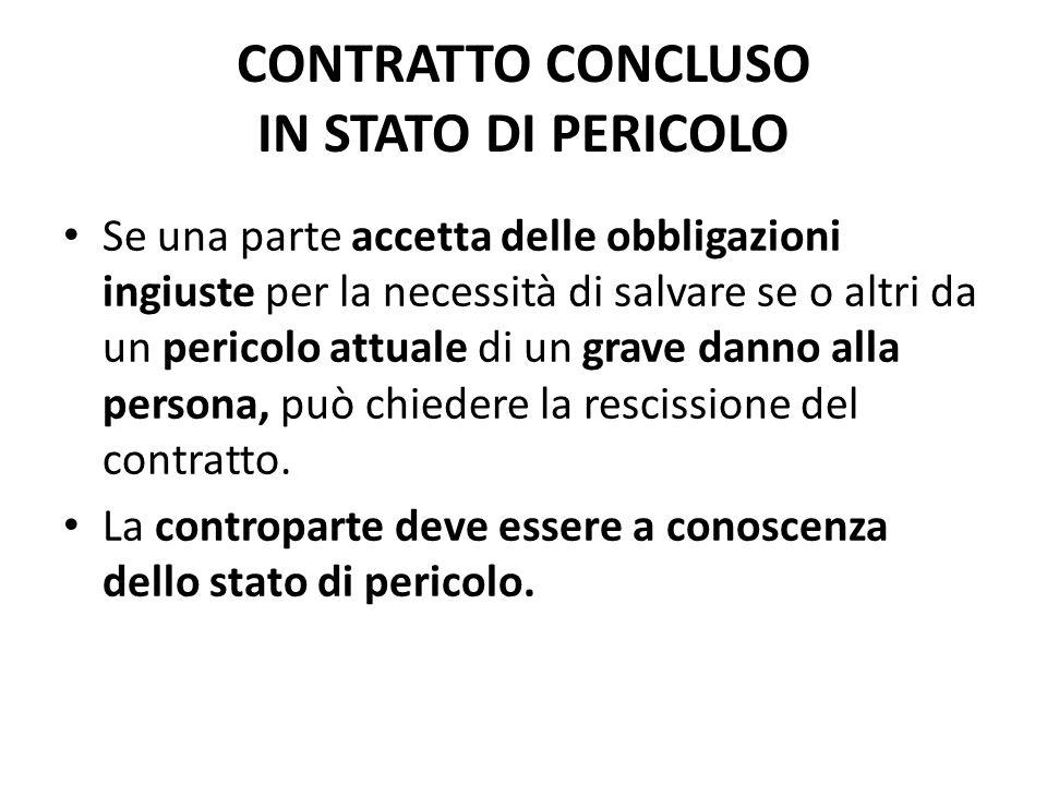 CONTRATTO CONCLUSO IN STATO DI PERICOLO