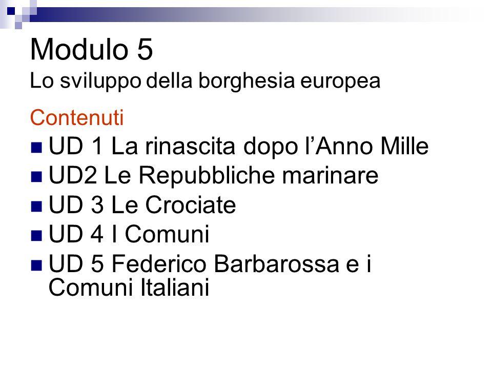 Modulo 5 Lo sviluppo della borghesia europea