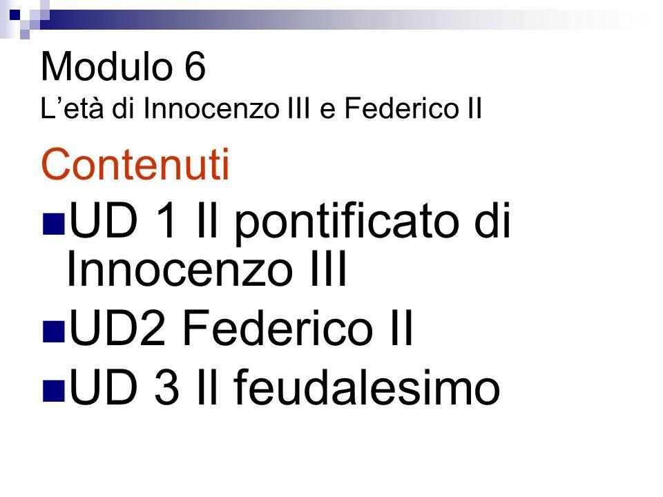 Modulo 6 L'età di Innocenzo III e Federico II