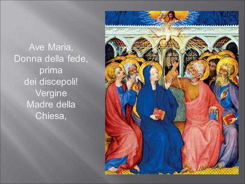 Ave Maria, Donna della fede, prima