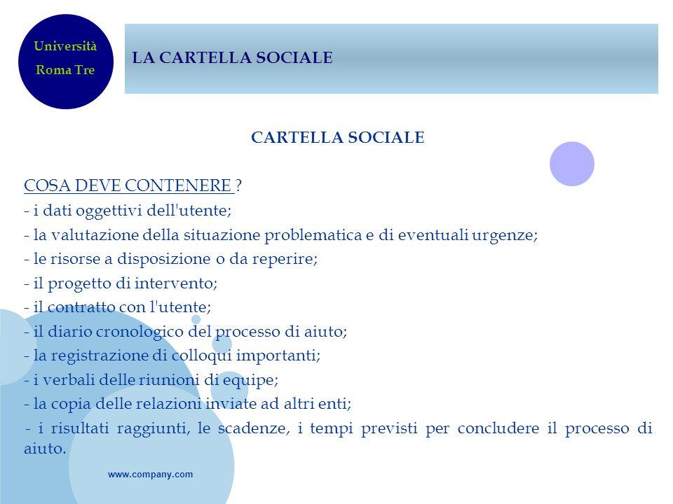 LA CARTELLA SOCIALE Università. Roma Tre.