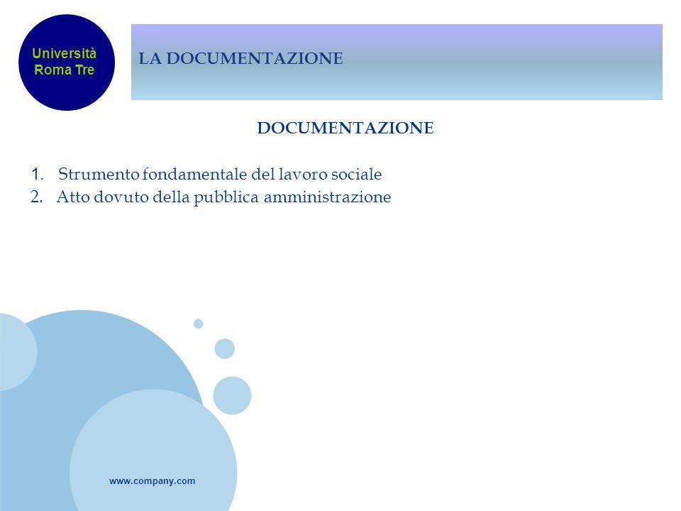 LA DOCUMENTAZIONE Università Roma Tre. DOCUMENTAZIONE 1.