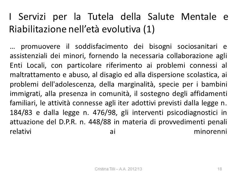 I Servizi per la Tutela della Salute Mentale e Riabilitazione nell'età evolutiva (1)