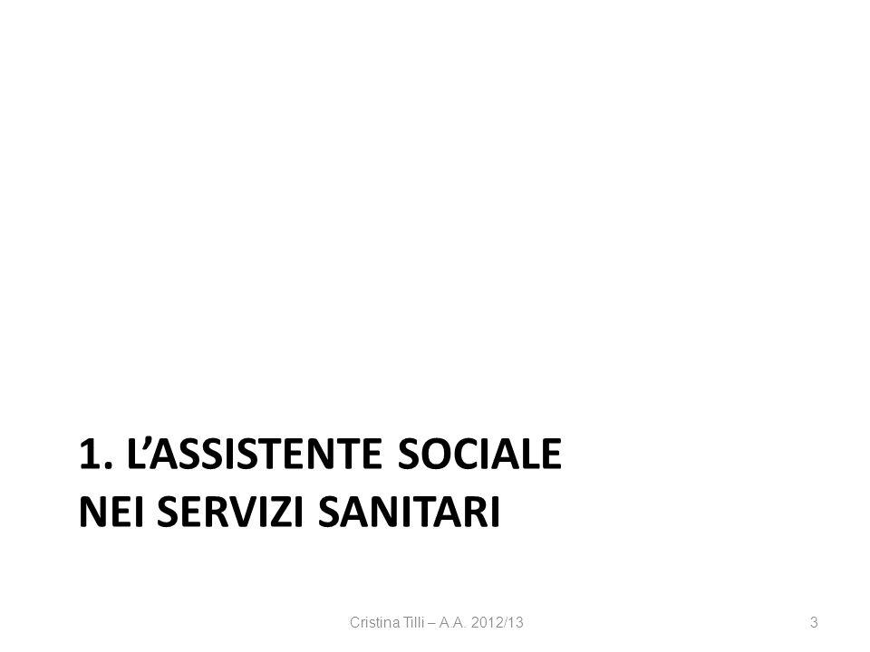 1. L'assistente sociale nei servizi sanitari