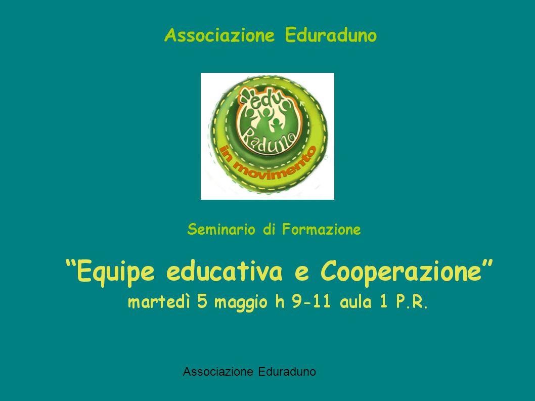 Associazione Eduraduno Seminario di Formazione