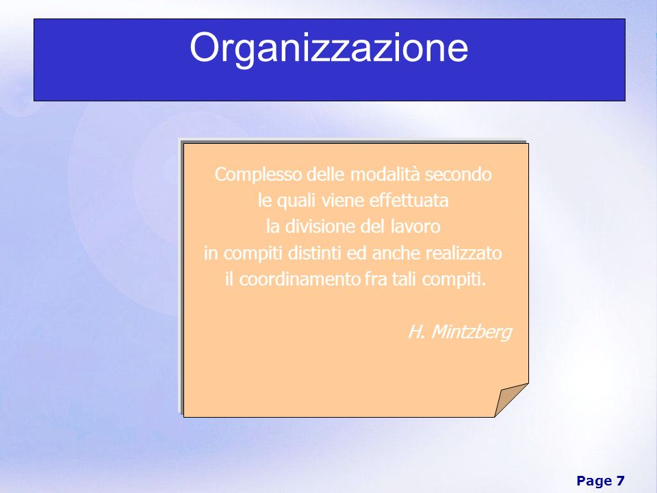 Organizzazione Complesso delle modalità secondo