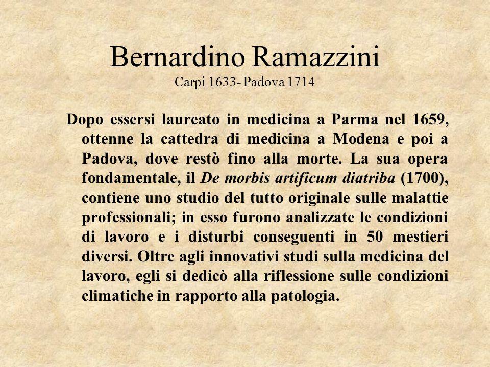 Bernardino Ramazzini Carpi 1633- Padova 1714