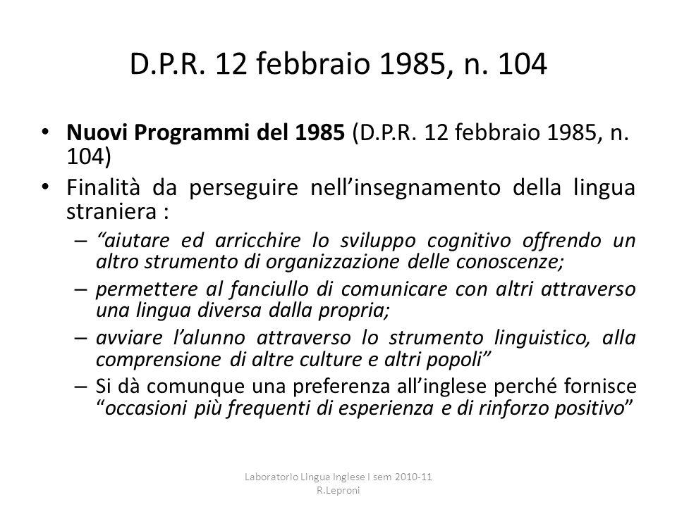 Laboratorio Lingua Inglese I sem 2010-11 R.Leproni