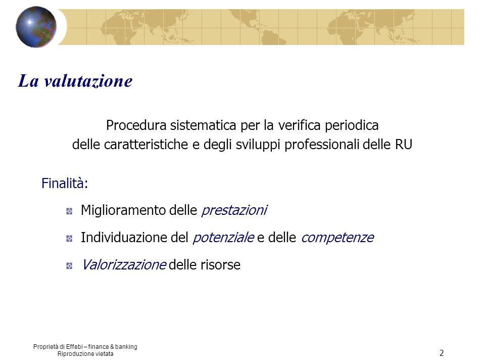 La valutazione Procedura sistematica per la verifica periodica
