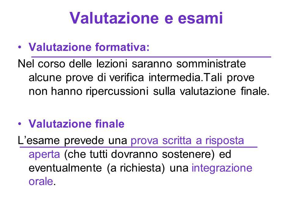 Valutazione e esami Valutazione formativa: