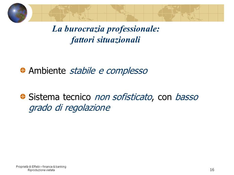 La burocrazia professionale: fattori situazionali