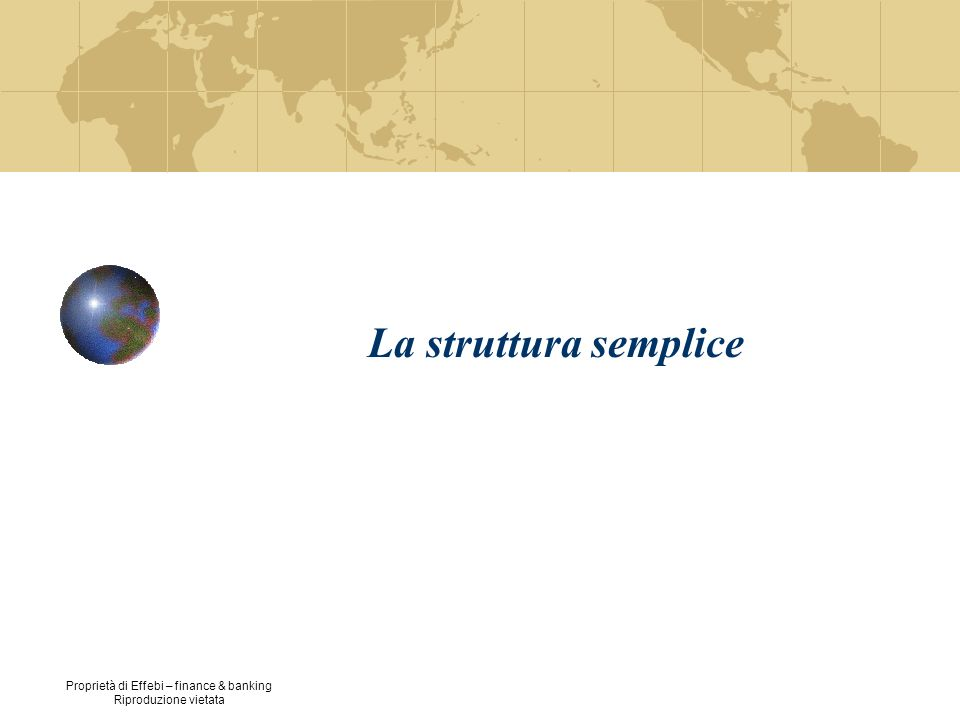 La struttura semplice