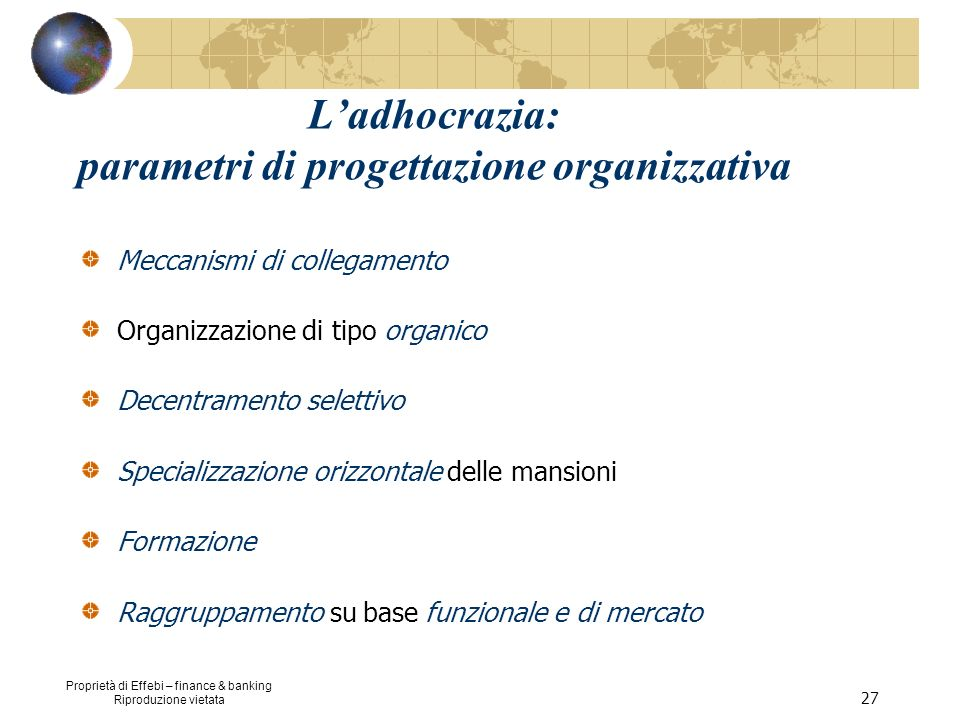 L'adhocrazia: parametri di progettazione organizzativa