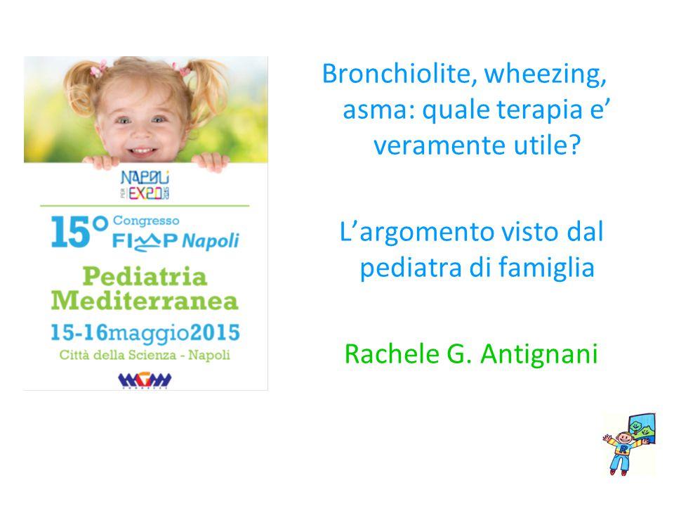 Bronchiolite, wheezing, asma: quale terapia e' veramente utile