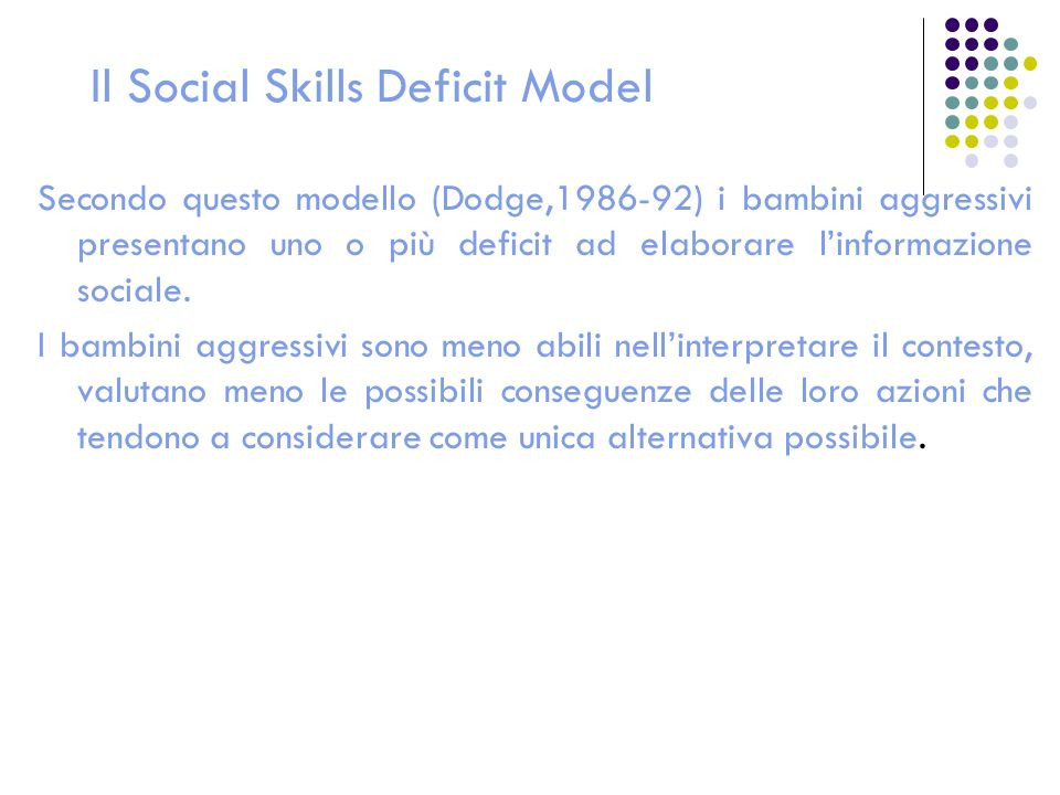 Il Social Skills Deficit Model