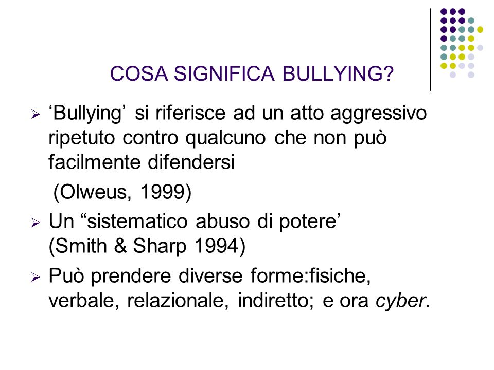COSA SIGNIFICA BULLYING