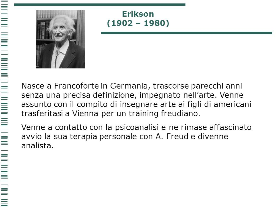 Erikson (1902 – 1980)