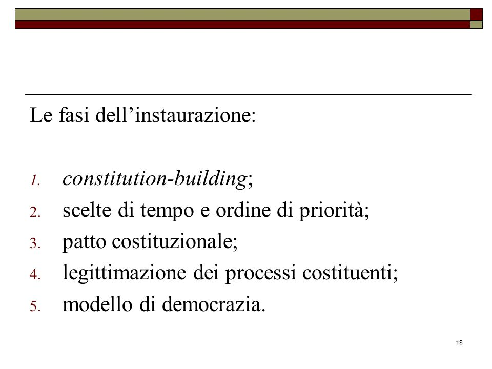 Le fasi dell'instaurazione: