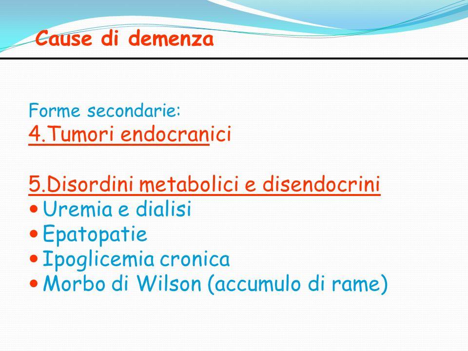 5.Disordini metabolici e disendocrini Uremia e dialisi Epatopatie
