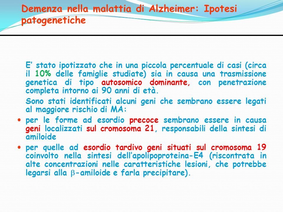 Demenza nella malattia di Alzheimer: Ipotesi patogenetiche