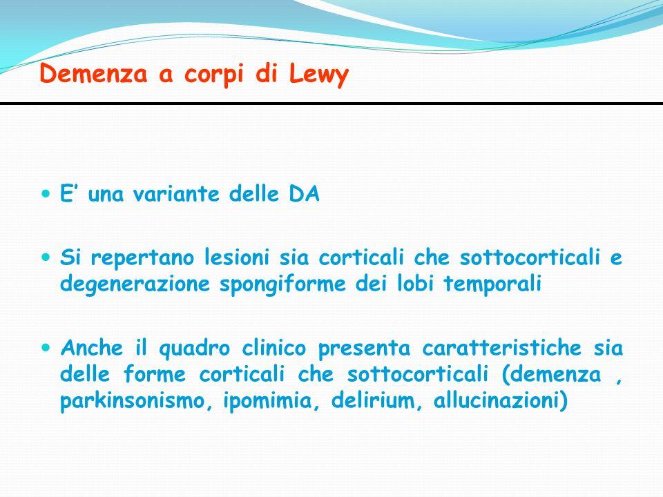 Demenza a corpi di Lewy E' una variante delle DA