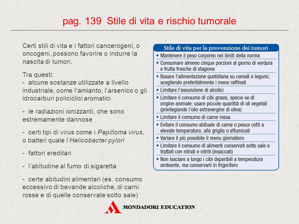 pag. 139 Stile di vita e rischio tumorale