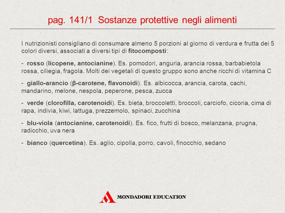 pag. 141/1 Sostanze protettive negli alimenti