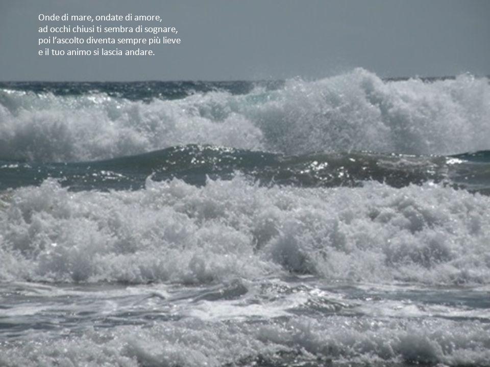 Onde di mare, ondate di amore,