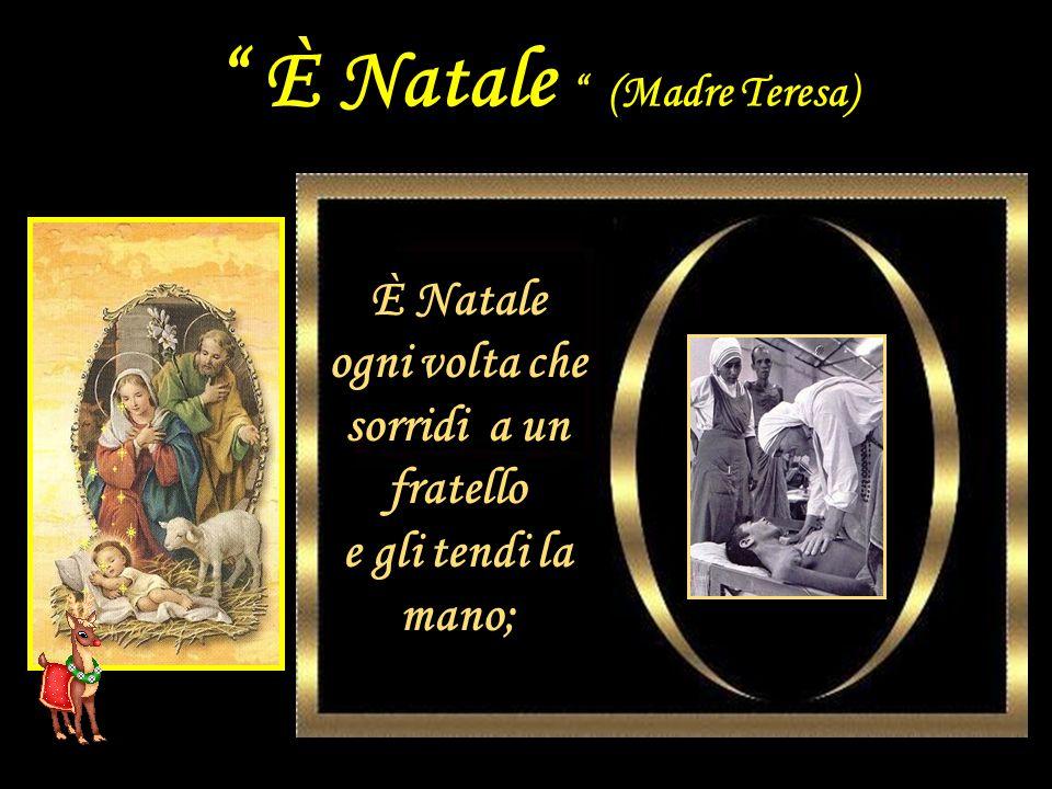 È Natale (Madre Teresa)