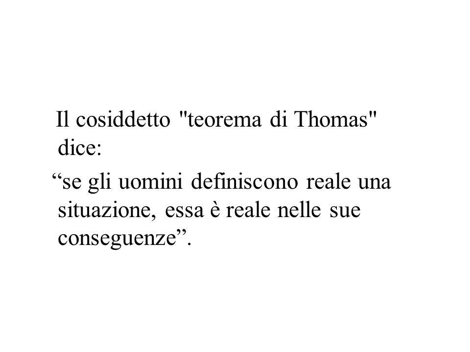 Il cosiddetto teorema di Thomas dice: