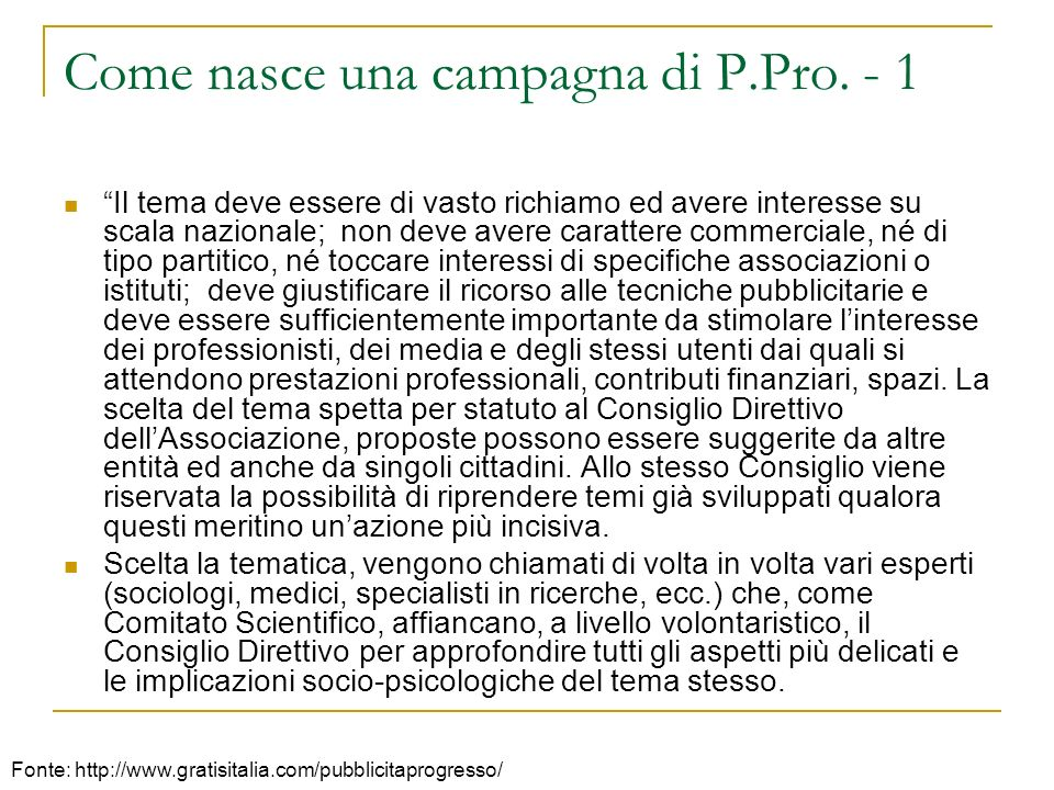 Come nasce una campagna di P.Pro. - 1