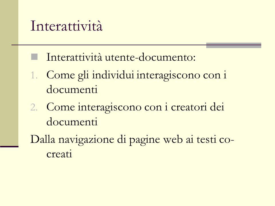 Interattività Interattività utente-documento: