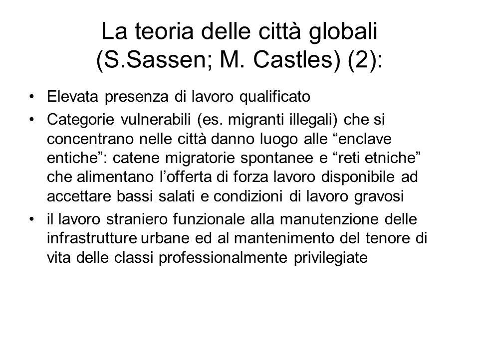 La teoria delle città globali (S.Sassen; M. Castles) (2):