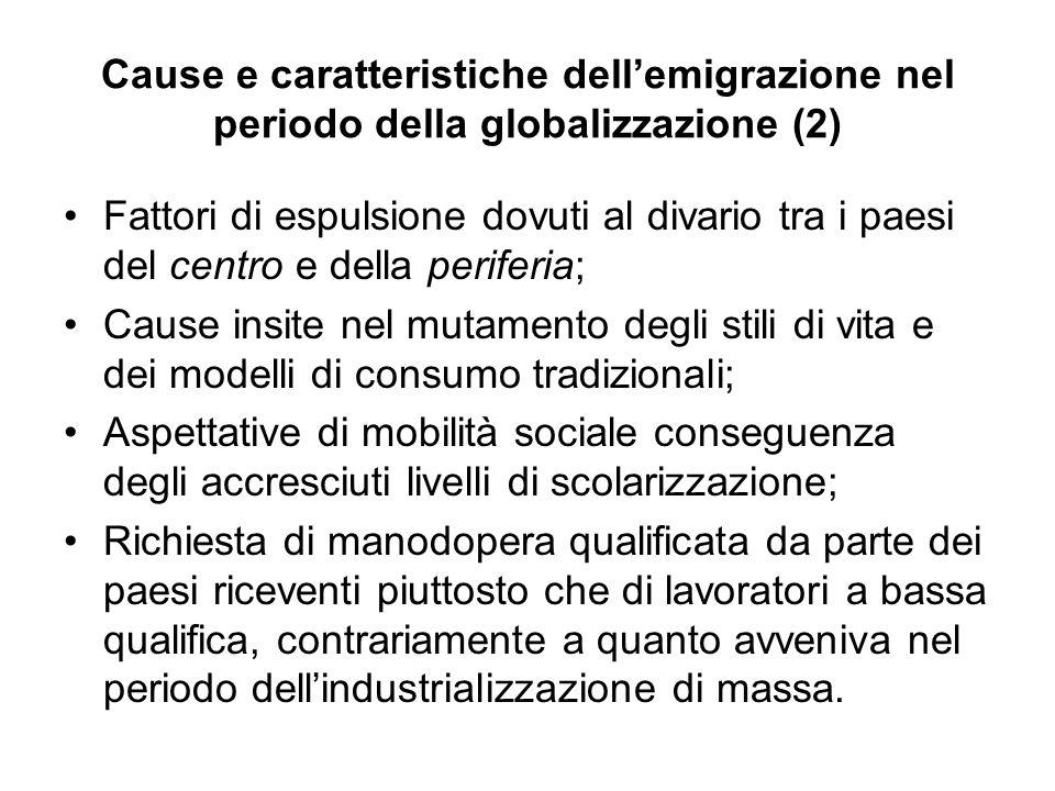 Cause e caratteristiche dell'emigrazione nel periodo della globalizzazione (2)