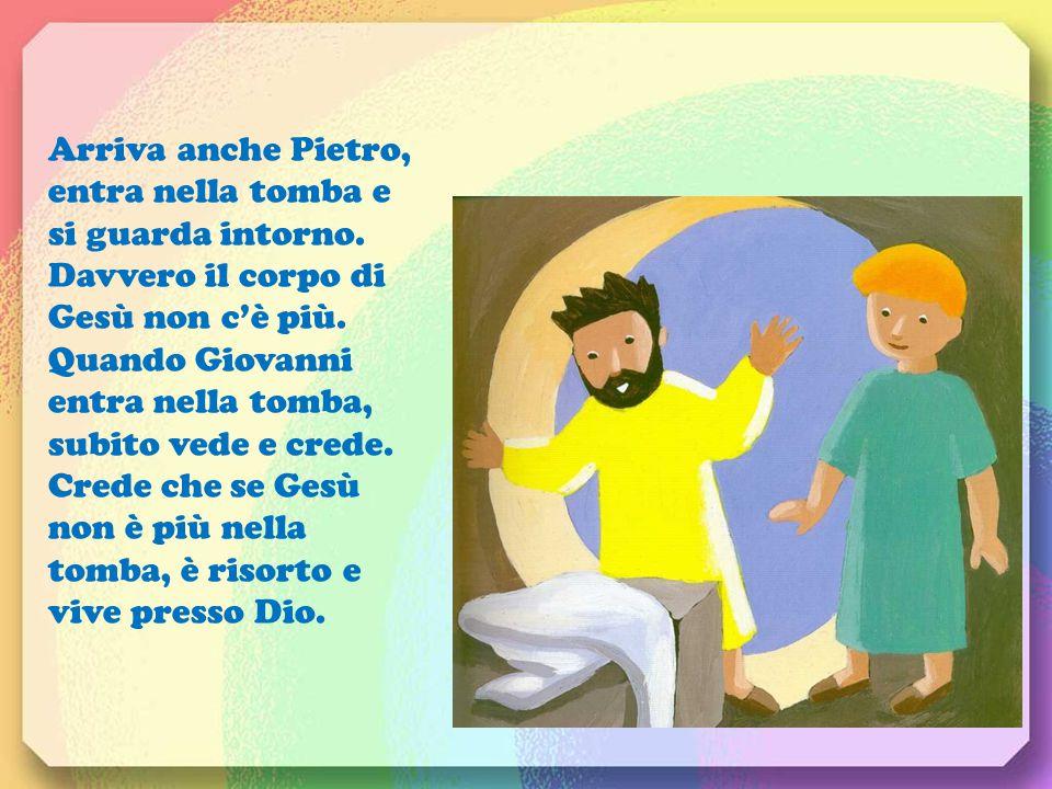 Arriva anche Pietro, entra nella tomba e si guarda intorno.