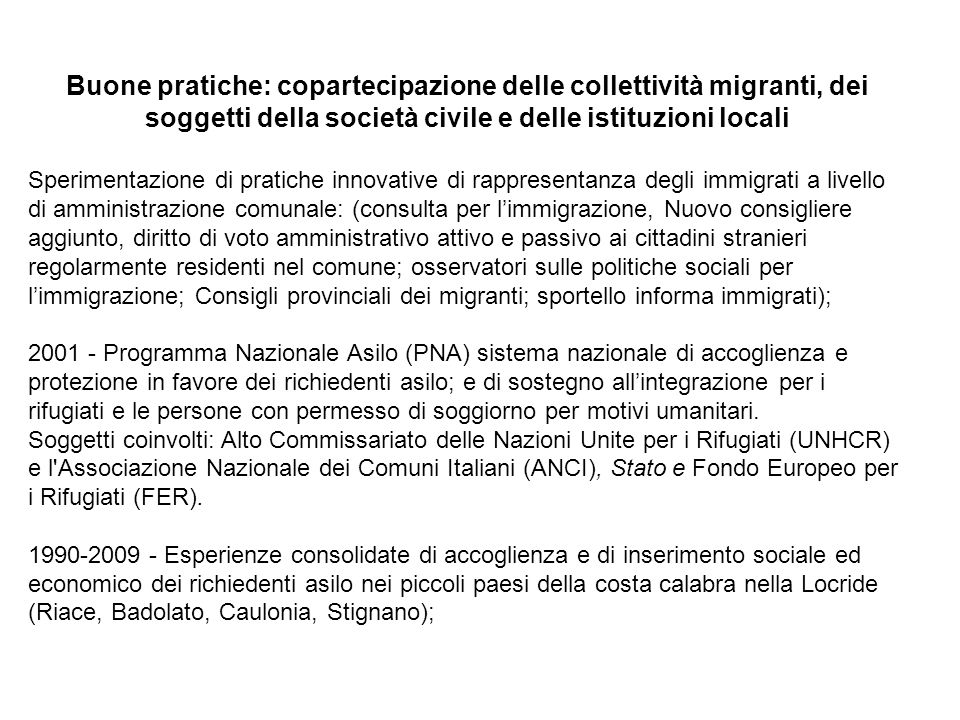 Buone pratiche: copartecipazione delle collettività migranti, dei soggetti della società civile e delle istituzioni locali