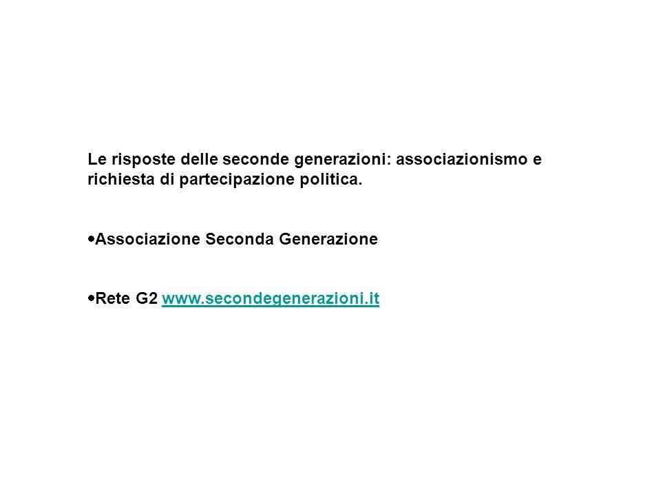Le risposte delle seconde generazioni: associazionismo e richiesta di partecipazione politica.