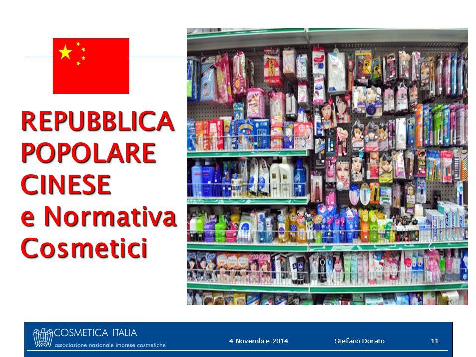 REPUBBLICA POPOLARE CINESE e Normativa Cosmetici 4 Novembre 2014