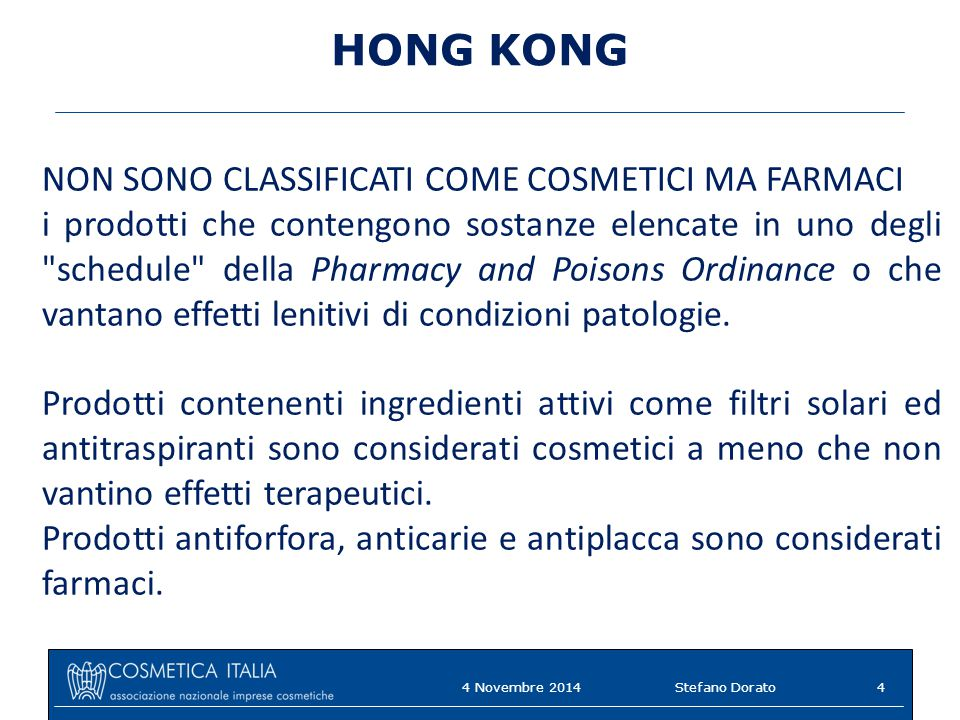 HONG KONG NON SONO CLASSIFICATI COME COSMETICI MA FARMACI