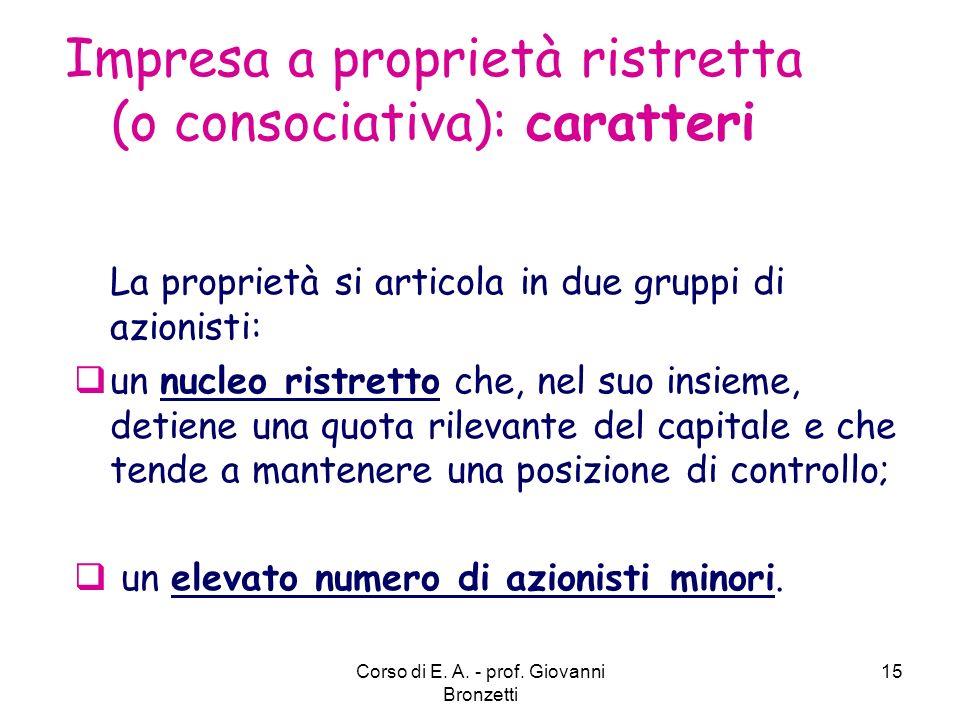 Impresa a proprietà ristretta (o consociativa): caratteri