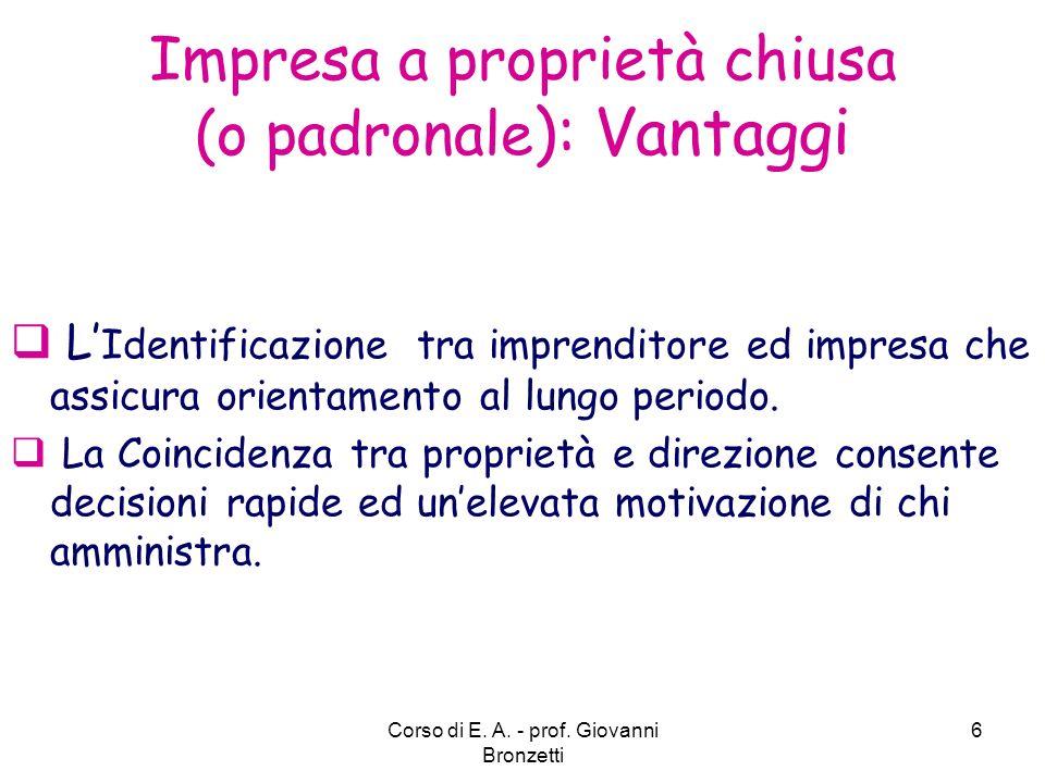 Impresa a proprietà chiusa (o padronale): Vantaggi